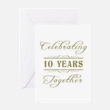 Celebrating 10 Years Together Greeting Card