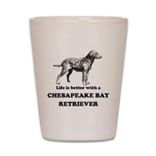 Life Is Better With A Chesapeake Bay Retriever Sho