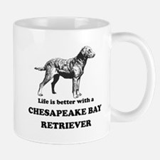 Life Is Better With A Chesapeake Bay Retriever Sma