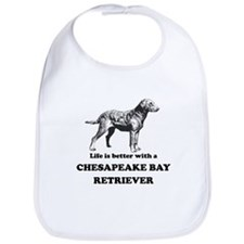 Life Is Better With A Chesapeake Bay Retriever Bib