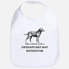 Life Is Better With A Chesapeake Bay Retriever Bib