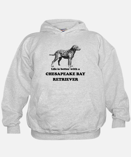 Life Is Better With A Chesapeake Bay Retriever Hoo