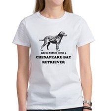 Life Is Better With A Chesapeake Bay Retriever T-S