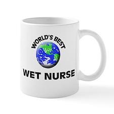World's Best Wet Nurse Mug