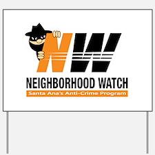 Santa Ana Neighborhood Watch Yard Sign