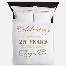 Celebrating 25 Years Together Queen Duvet