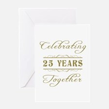 Celebrating 25 Years Together Greeting Card