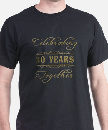 Celebrating 30 Years Together T-Shirt