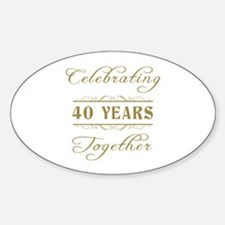 Celebrating 40 Years Together Sticker (Oval)