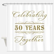 Celebrating 50 Years Together Shower Curtain