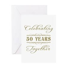 Celebrating 50 Years Together Greeting Card