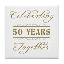 Celebrating 50 Years Together Tile Coaster