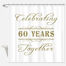 Celebrating 60 Years Together Shower Curtain