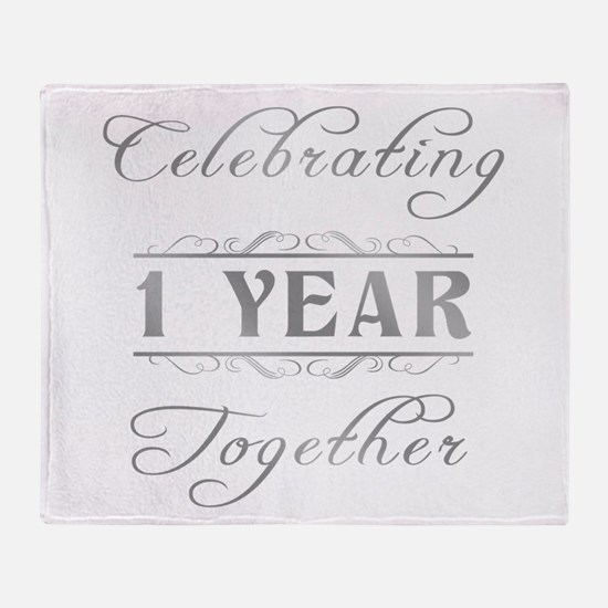 Celebrating 1 Year Together Throw Blanket
