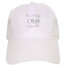 Celebrating 1 Year Together Baseball Cap