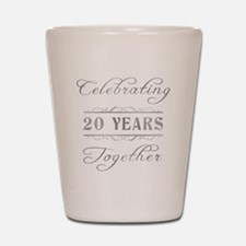 Celebrating 20 Years Together Shot Glass