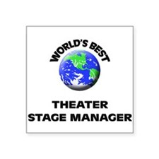 World's Best Theater Stage Manager Sticker