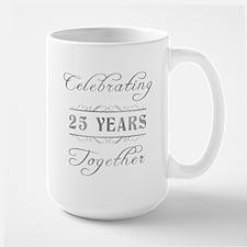 Celebrating 25 Years Together Large Mug