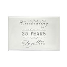 Celebrating 25 Years Together Rectangle Magnet