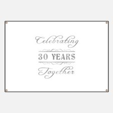 Celebrating 30 Years Together Banner