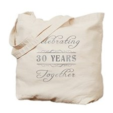 Celebrating 30 Years Together Tote Bag