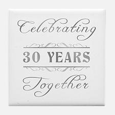 Celebrating 30 Years Together Tile Coaster