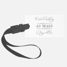 Celebrating 40 Years Together Luggage Tag