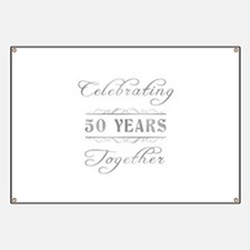 Celebrating 50 Years Together Banner