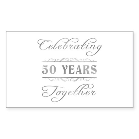 Celebrating 50 Years Together Sticker (Rectangle)
