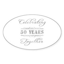 Celebrating 50 Years Together Decal
