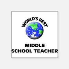 World's Best Middle School Teacher Sticker
