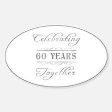 Celebrating 60 Years Together Sticker (Oval)