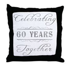 Celebrating 60 Years Together Throw Pillow