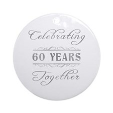 Celebrating 60 Years Together Ornament (Round)