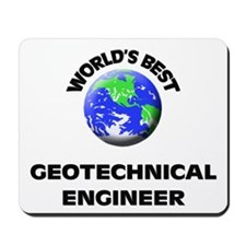 World's Best Geotechnical Engineer Mousepad