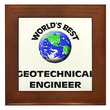 World's Best Geotechnical Engineer Framed Tile