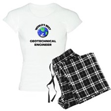 World's Best Geotechnical Engineer Pajamas
