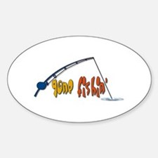 Funny Fishing Humor Sticker (Oval)