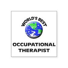 World's Best Occupational Therapist Sticker