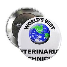 """World's Best Veterinarian Technician 2.25"""" Button"""