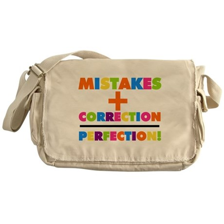 Mistakes Plus Correction Equals Perfection Messeng