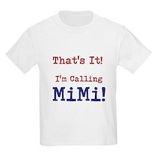 That's It! T-Shirt