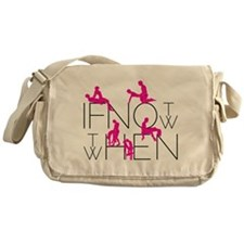 If not now then when Messenger Bag