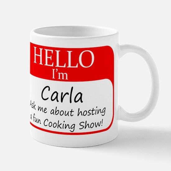 Cookign Show Name Tag - Carla Mug