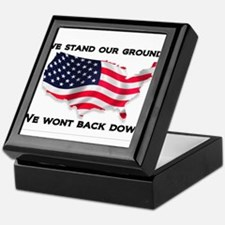 We stand our ground we wont back down Keepsake Box