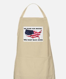 We stand our ground we wont back down Apron