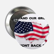 """We stand our ground we wont back down 2.25"""" Button"""