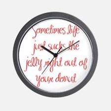 sometimes-life-just-sucks-ma-red Wall Clock