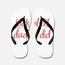 look-what-daddy-did-ma-red Flip Flops