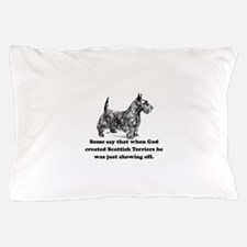 When God Created Scottish Terriers Pillow Case